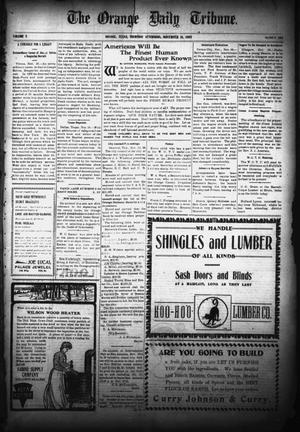 Primary view of object titled 'The Orange Daily Tribune. (Orange, Tex.), Vol. 5, No. 108, Ed. 1 Thursday, November 16, 1905'.