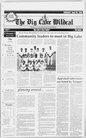 Primary view of object titled 'The Big Lake Wildcat (Big Lake, Tex.), Vol. SIXTY SEVENTH YEAR, No. 26, Ed. 1 Thursday, June 25, 1992'.