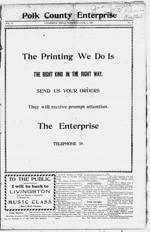 Primary view of object titled 'Polk County Enterprise (Livingston, Tex.), Vol. 4, No. 39, Ed. 1 Thursday, June 18, 1908'.