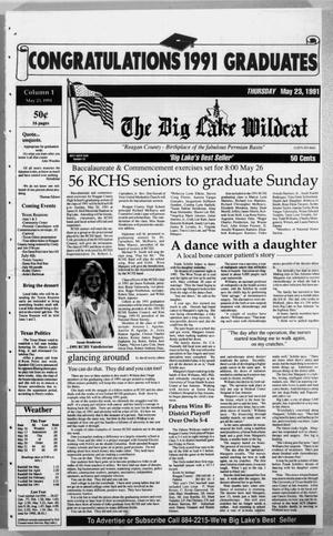 Primary view of object titled 'The Big Lake Wildcat (Big Lake, Tex.), Vol. SIXTY-SIXTH YEAR, No. 22, Ed. 1 Thursday, May 23, 1991'.