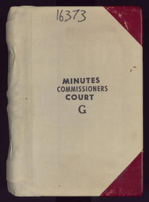 Primary view of object titled 'Travis County Clerk Records: Commissioners Court Minutes G'.
