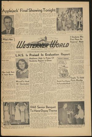 Primary view of object titled 'The Westerner World (Lubbock, Tex.), Vol. 14, No. 30, Ed. 1 Friday, April 30, 1948'.