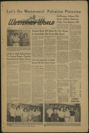 Primary view of object titled 'The Westerner World (Lubbock, Tex.), Vol. 19, No. 2, Ed. 1 Friday, September 19, 1952'.