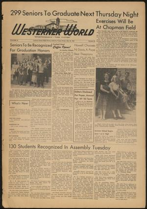 Primary view of object titled 'The Westerner World (Lubbock, Tex.), Vol. 15, No. 32, Ed. 1 Friday, May 20, 1949'.