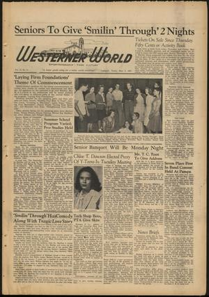 Primary view of object titled 'The Westerner World (Lubbock, Tex.), Vol. 13, No. 31, Ed. 1 Friday, May 2, 1947'.