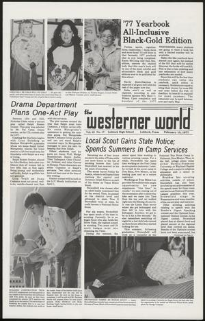 Primary view of object titled 'The Westerner World (Lubbock, Tex.), Vol. 43, No. 17, Ed. 1 Thursday, February 10, 1977'.