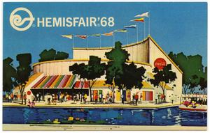 Primary view of object titled 'The Coca-Cola Pavilion at HemisFair '68'.