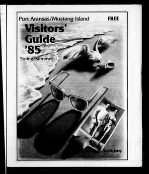 Primary view of object titled 'Visitors' Guide '85 Spring/Summer (Port Aransas, Tex.)'.