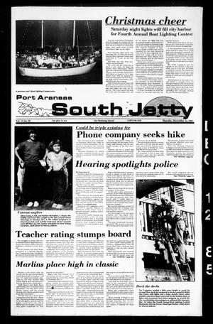 Primary view of object titled 'Port Aransas South Jetty (Port Aransas, Tex.), Vol. 15, No. 50, Ed. 1 Thursday, December 12, 1985'.