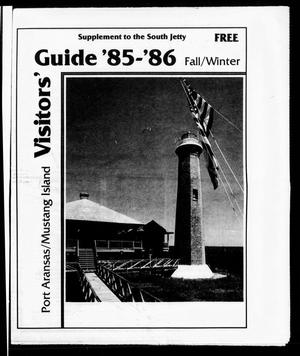 Primary view of object titled 'Visitors' Guide '85-'86 Fall/Winter (Port Aransas, Tex.)'.