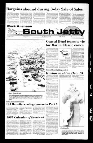Primary view of object titled 'Port Aransas South Jetty (Port Aransas, Tex.), Vol. 16, No. 49, Ed. 1 Thursday, December 4, 1986'.