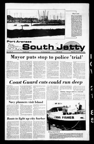 Primary view of object titled 'Port Aransas South Jetty (Port Aransas, Tex.), Vol. 15, No. 47, Ed. 1 Thursday, November 21, 1985'.