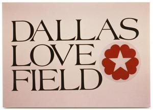 [Dallas Love Field Airport : Airport Sign]