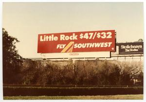 Primary view of object titled '[Dallas Love Field Airport : Southwest Airlines Billboard Advertisement]'.