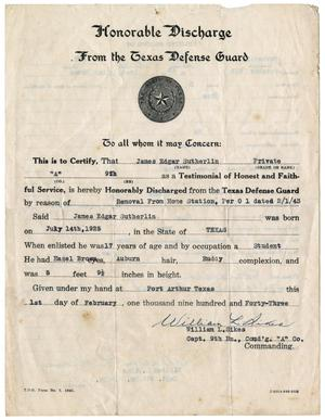 Primary view of object titled '[Honorable Discharge Pappers for James E. Sutherlin from the Texas Defense Guard]'.