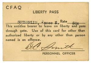 Primary view of object titled '[Liberty Pass Card for James E. Sutherlin]'.