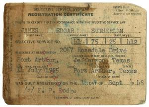 Primary view of object titled '[Selective Service System Registration Certificate for James Edgar Sutherlin]'.