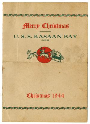 Primary view of object titled '[U.S.S. Kasaan Bay CVE-69 - Christmas 1944 Dinner Menu]'.