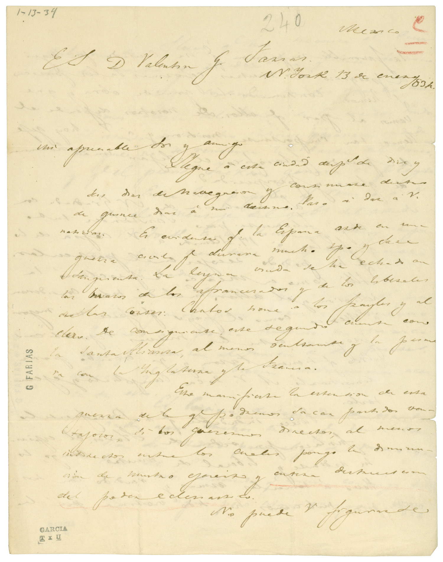 [Letter from Lorenzo de Zavala to Valentin Gomez Farias, January 13, 1834]                                                                                                      [Sequence #]: 1 of 4