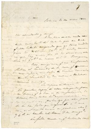 Primary view of object titled '[Lorenzo de Zavala] to Gómez Pedraza, about elections to be held in Mexico State. Unsigned. Toluca. Jan. 20, 1833'.