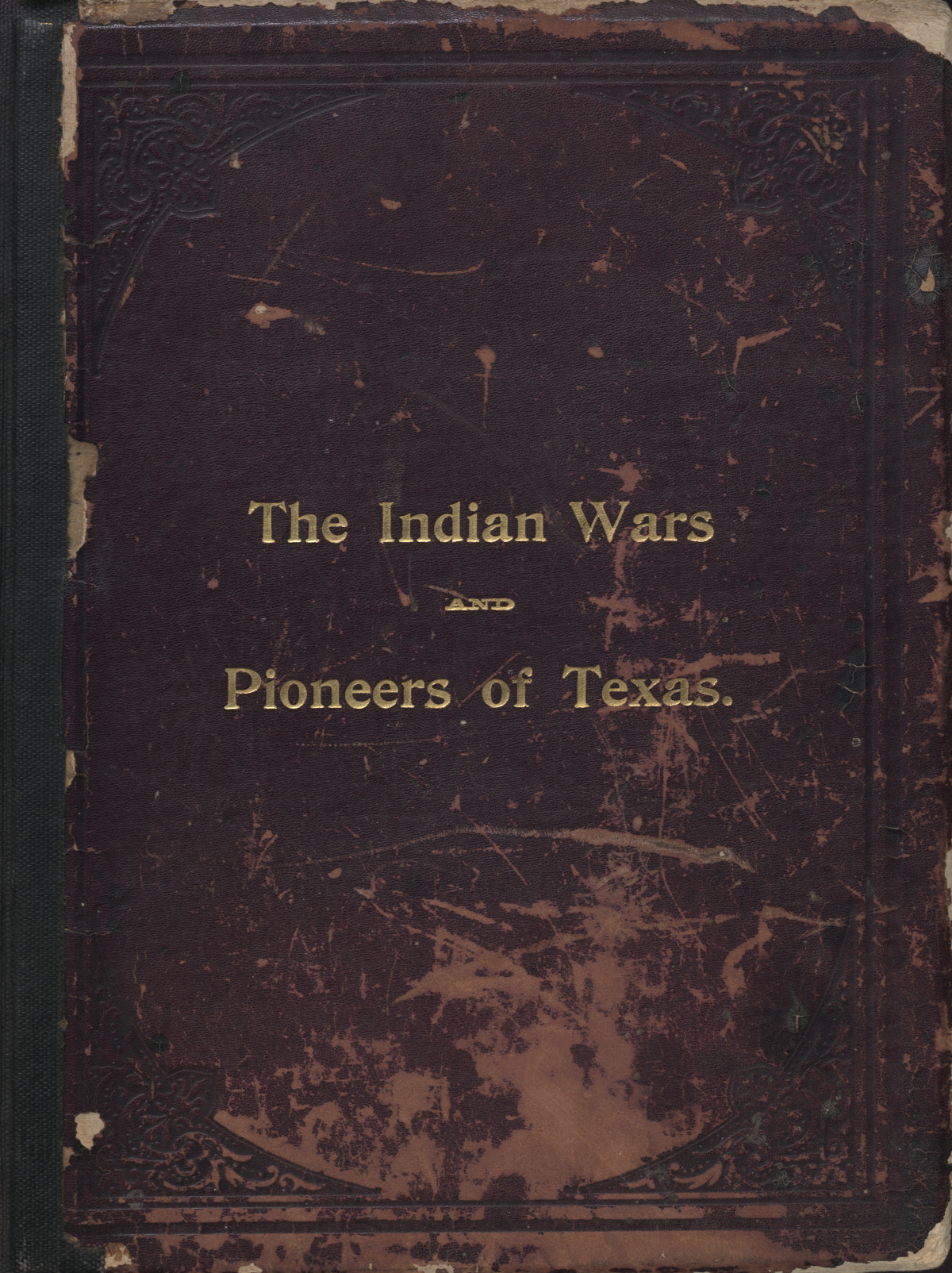 Indian wars and pioneers of Texas                                                                                                      [Sequence #]: 1 of 894