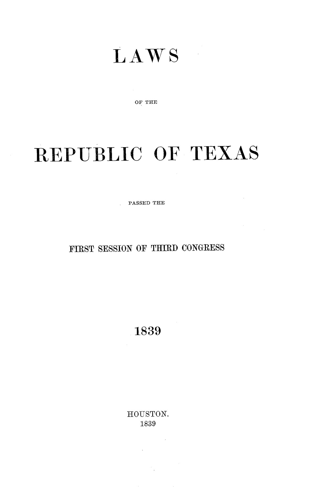The Laws of Texas, 1822-1897 Volume 2                                                                                                      1