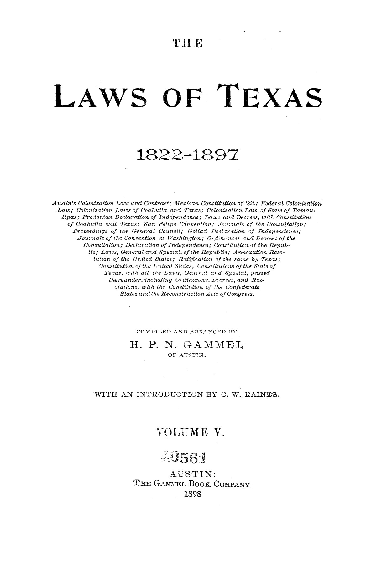 The Laws of Texas, 1822-1897 Volume 5                                                                                                      A