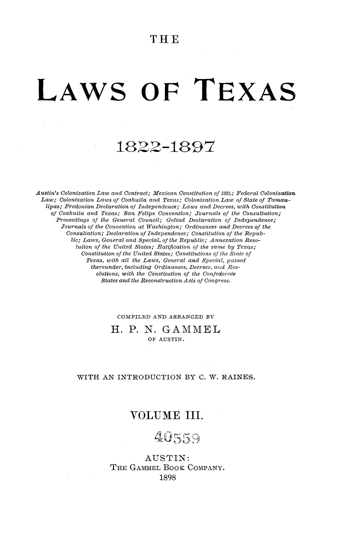 The Laws of Texas, 1822-1897 Volume 3                                                                                                      A