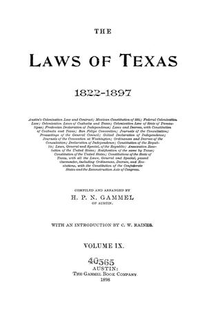 Primary view of object titled 'The Laws of Texas, 1822-1897 Volume 9'.