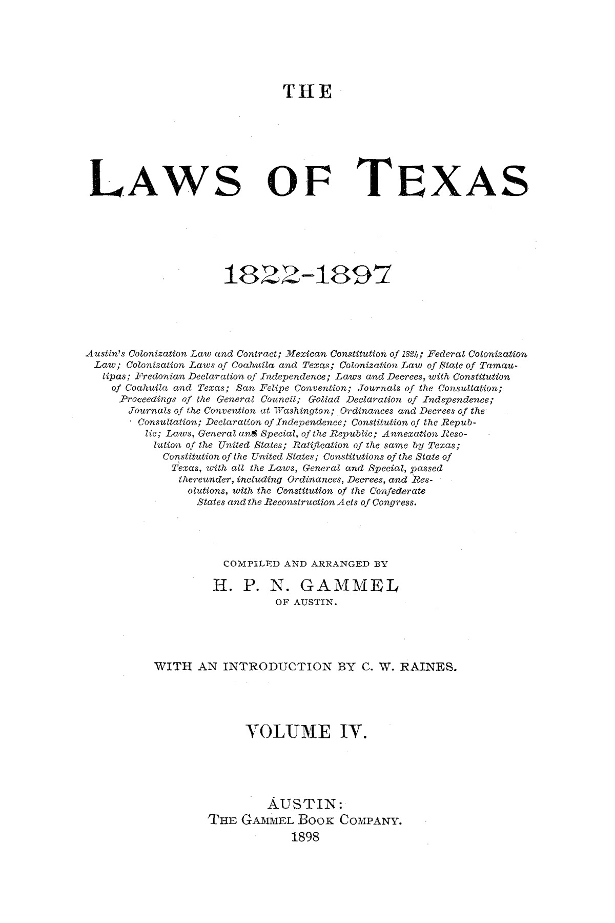 The Laws of Texas, 1822-1897 Volume 4                                                                                                      A