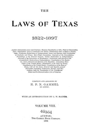 Primary view of object titled 'The Laws of Texas, 1822-1897 Volume 8'.