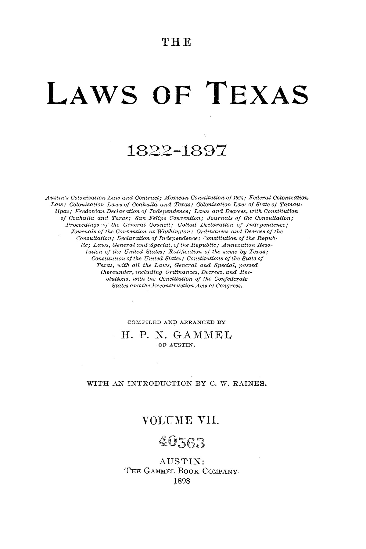 The Laws of Texas, 1822-1897 Volume 7                                                                                                      A