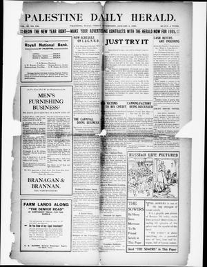 Primary view of Palestine Daily Herald (Palestine, Tex), Vol. 3, No. 156, Ed. 1, Friday, January 6, 1905
