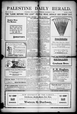 Primary view of Palestine Daily Herald (Palestine, Tex), Vol. 4, No. 131, Ed. 1, Monday, December 11, 1905