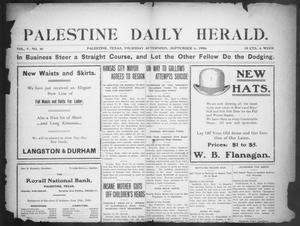 Primary view of object titled 'Palestine Daily Herald (Palestine, Tex), Vol. 5, No. 46, Ed. 1, Thursday, September 6, 1906'.