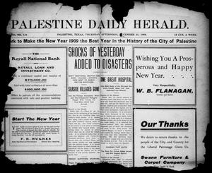 Primary view of object titled 'Palestine Daily Herald (Palestine, Tex), Vol. 7, No. 134, Ed. 1, Thursday, December 31, 1908'.