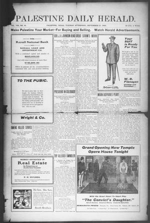 Primary view of Palestine Daily Herald (Palestine, Tex), Vol. 8, No. 46, Ed. 1, Tuesday, September 21, 1909