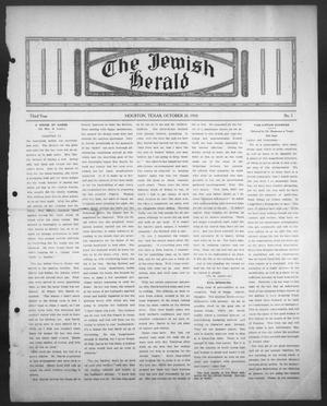 Primary view of object titled 'The Jewish Herald (Houston, Tex.), Vol. 3, No. 5, Ed. 1, Thursday, October 20, 1910'.