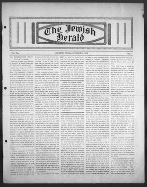 Primary view of object titled 'The Jewish Herald (Houston, Tex.), Vol. 3, No. 6, Ed. 1, Thursday, October 27, 1910'.