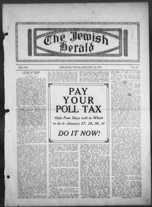 Primary view of object titled 'The Jewish Herald (Houston, Tex.), Vol. 3, No. 19, Ed. 1, Thursday, January 26, 1911'.