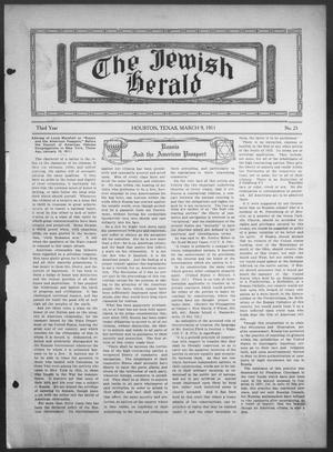 Primary view of object titled 'The Jewish Herald (Houston, Tex.), Vol. 3, No. 25, Ed. 1, Thursday, March 9, 1911'.