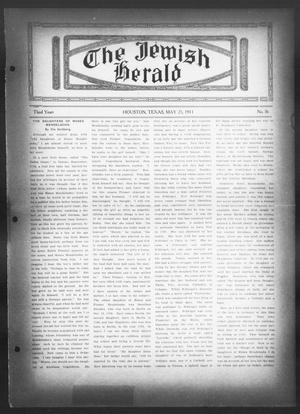 Primary view of object titled 'The Jewish Herald (Houston, Tex.), Vol. 3, No. 36, Ed. 1, Thursday, May 25, 1911'.