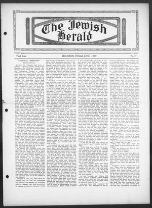 Primary view of object titled 'The Jewish Herald (Houston, Tex.), Vol. 3, No. 37, Ed. 1, Thursday, June 1, 1911'.