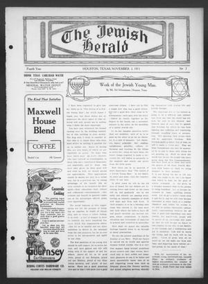 Primary view of object titled 'The Jewish Herald (Houston, Tex.), Vol. 4, No. 7, Ed. 1, Thursday, November 2, 1911'.