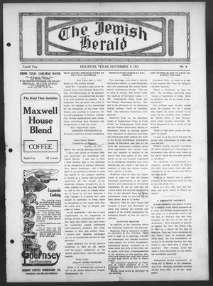 Primary view of object titled 'The Jewish Herald (Houston, Tex.), Vol. 4, No. 8, Ed. 1, Thursday, November 9, 1911'.