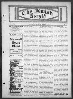 Primary view of object titled 'The Jewish Herald (Houston, Tex.), Vol. 4, No. 9, Ed. 1, Friday, November 17, 1911'.