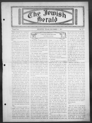 Primary view of object titled 'The Jewish Herald (Houston, Tex.), Vol. 4, No. 12, Ed. 1, Thursday, December 7, 1911'.