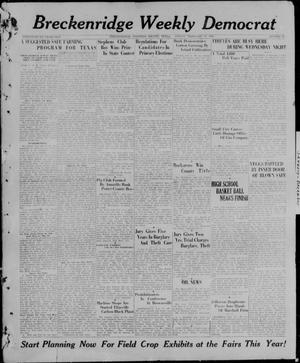 Primary view of object titled 'Breckenridge Weekly Democrat (Breckenridge, Tex), No. 29, Ed. 1, Friday, February 12, 1926'.