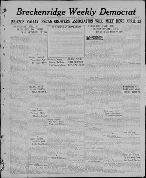 Primary view of object titled 'Breckenridge Weekly Democrat (Breckenridge, Tex), No. 38, Ed. 1, Friday, April 16, 1926'.