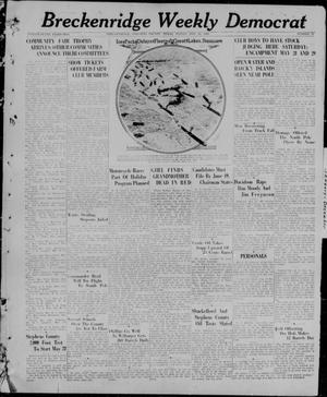 Breckenridge Weekly Democrat (Breckenridge, Tex), No. 41, Ed. 1, Friday, May 21, 1926